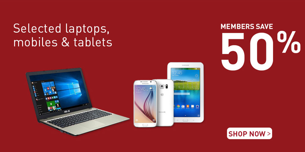 Members save 50% on selected laptops, mobile and tablets